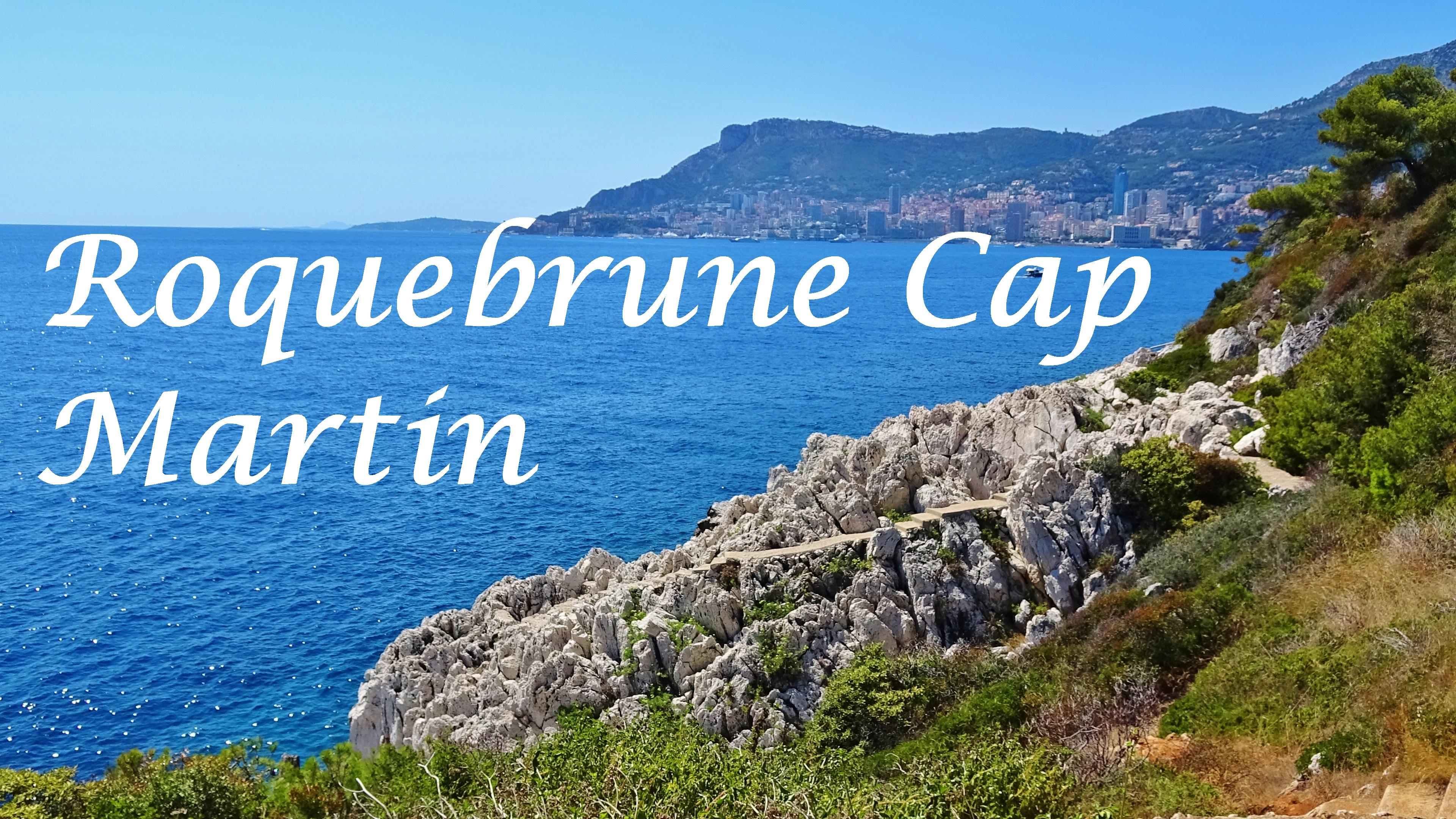 Roquebrune Cap Martin - Dreams World - Blog voyage
