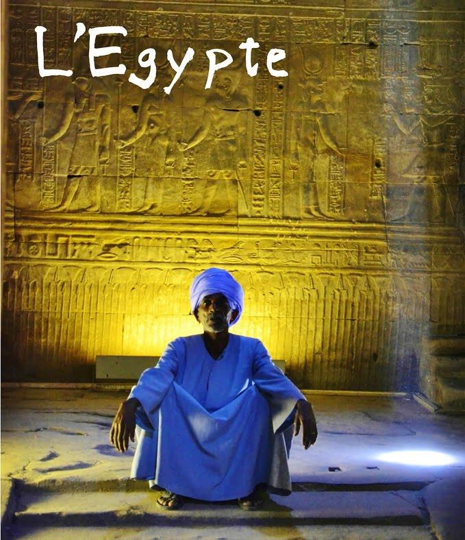 L'Egypte - Dreams World - Blog voyage