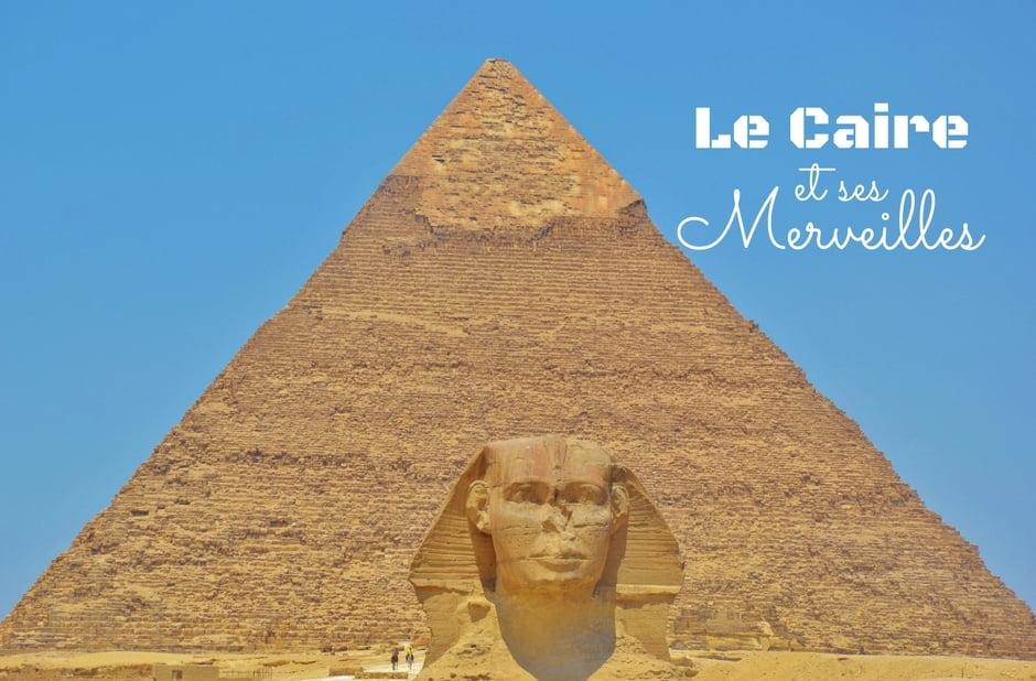 Egypte - Le Caire - Dreams World - Blog voyage