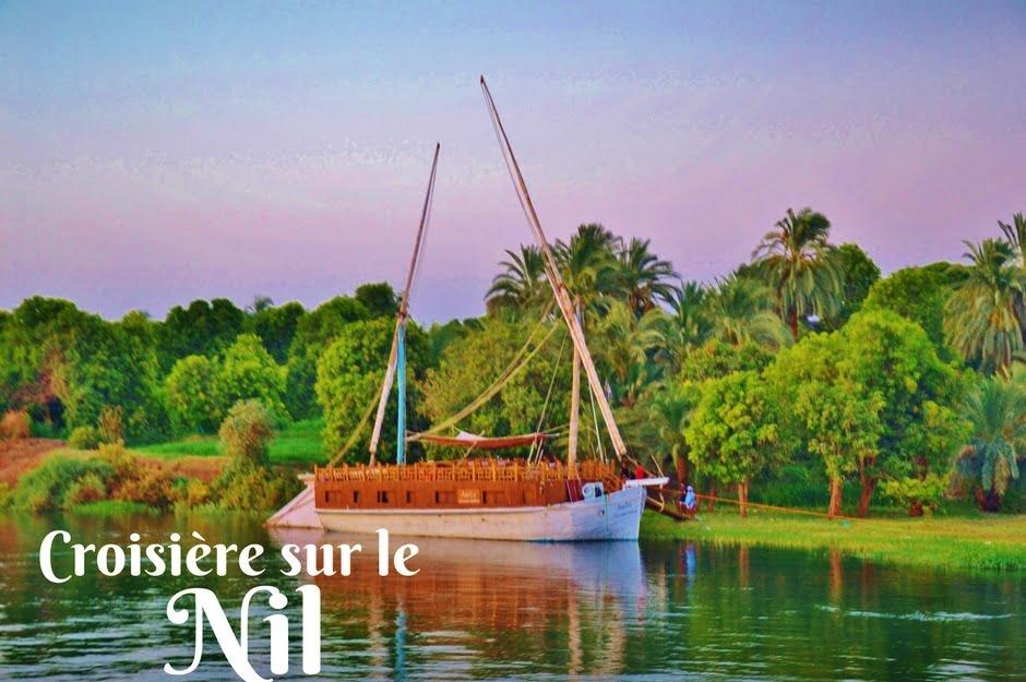 Croisière sur le Nil - Dreams World - Blog voyage