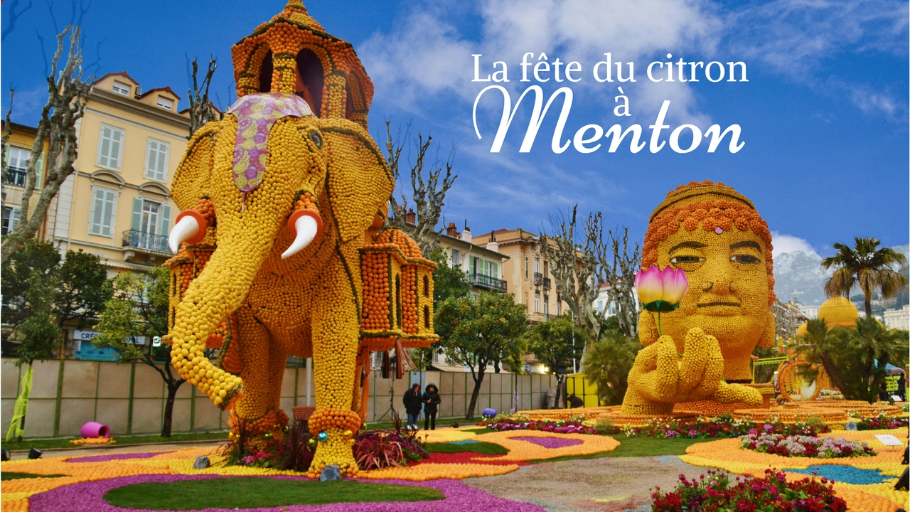 La fête du citron à Menton - Dreams World - Blog Voyage