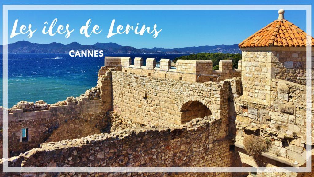 Les îles de Lerins - Dreams World - Blog voyage