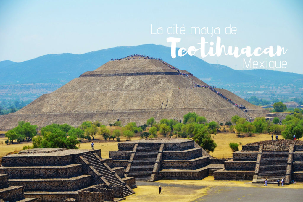 Mexique - Teotihuacan - Dreams World - Blog voyage