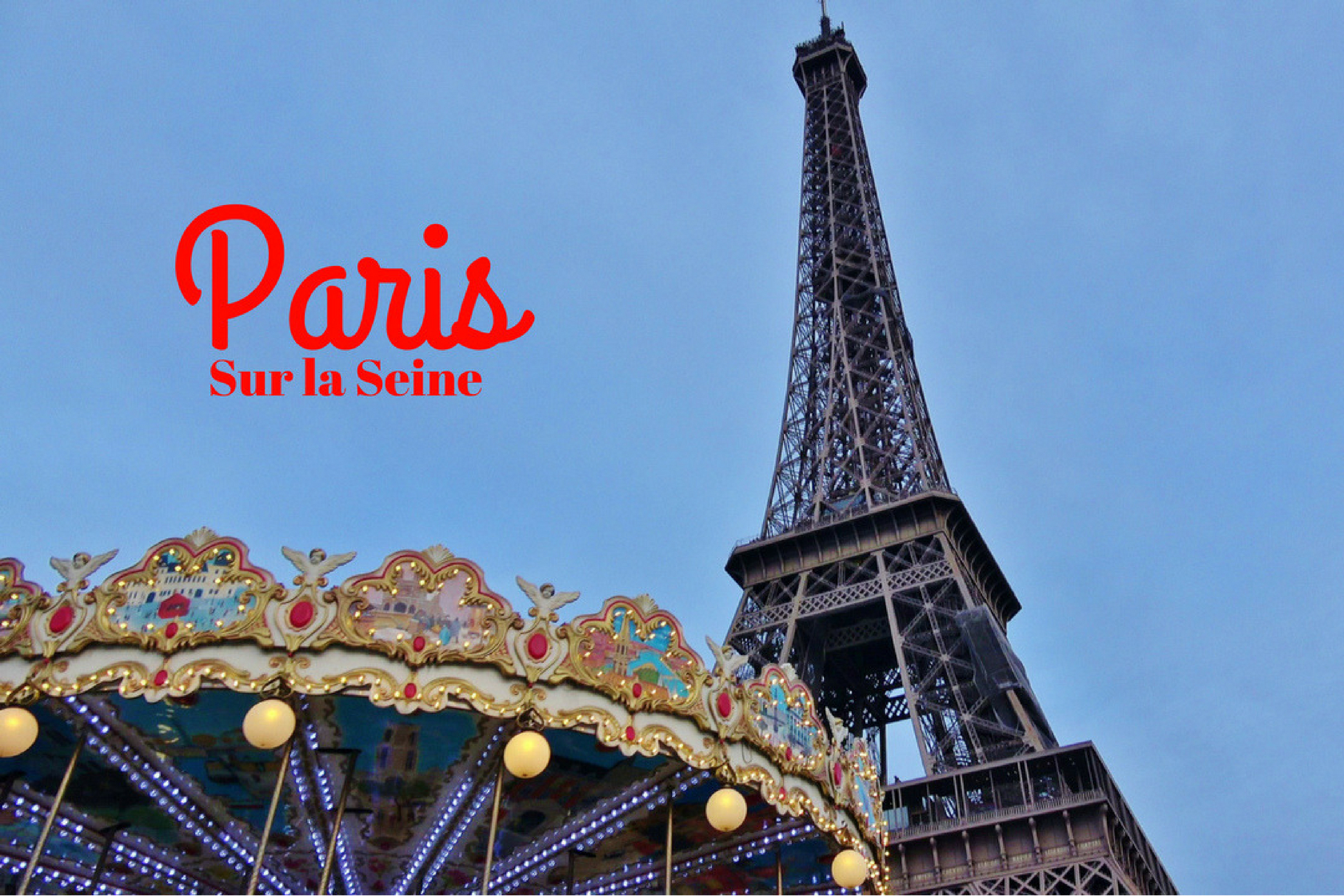 Paris sur la seine - Dreams World - Blog voyage