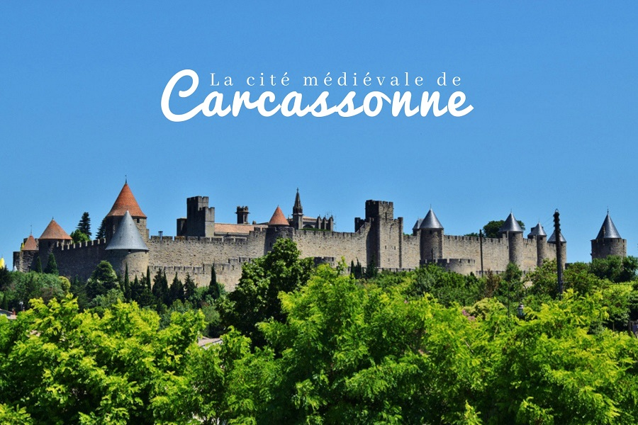 La cité médiévale de Carcassonne - Dreams World - Blog voyage