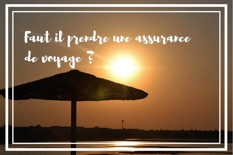 Assurance voyage - Dreams World - Blog voyage