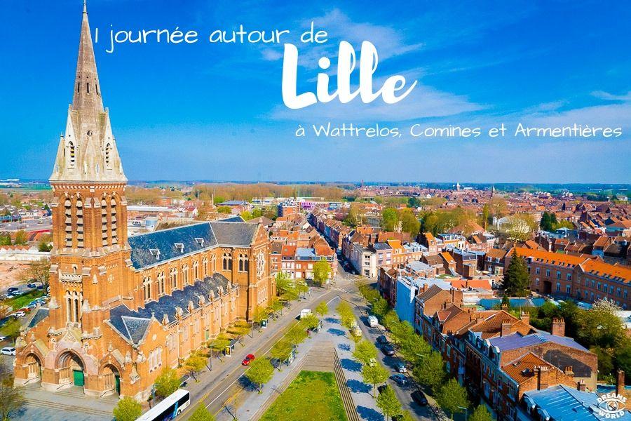 1 journée autour de Lille