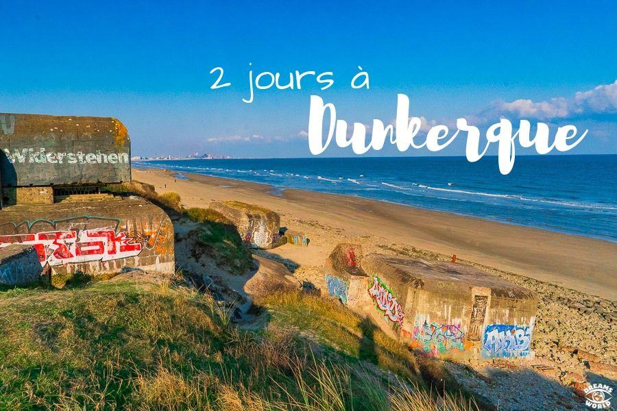 2 jours à Dunkerque