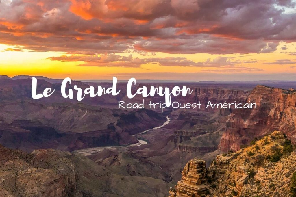 Visiter le Grand Canyon en 1 journée dreams world