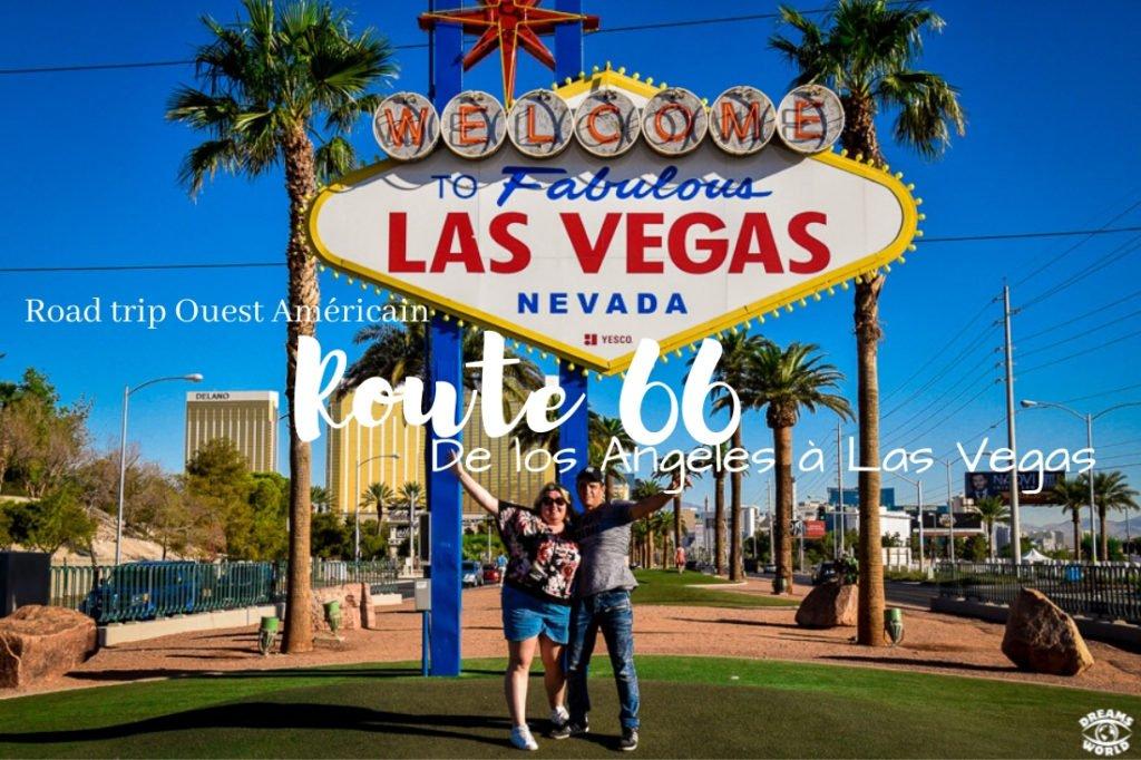 Vidéo Route 66 de Los Angeles à Las Vegas