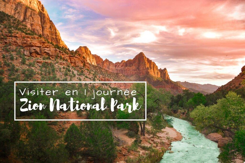 Visiter Zion National Park en 1 journée